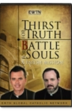 Thirst for Truth - Battle for Souls - DVD