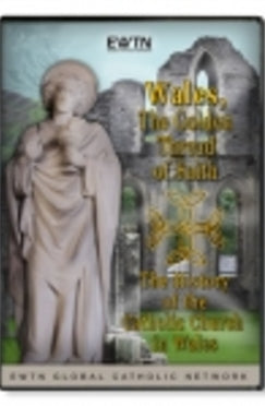 Wales: The Golden Thread of Faith - DVD