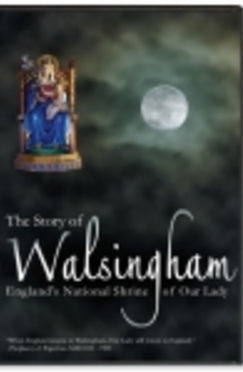 The Story of Walsingham: England's National Shrine - DVD