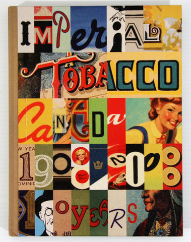 Imperial Tobacco Canada 1908-2008, 100 Years