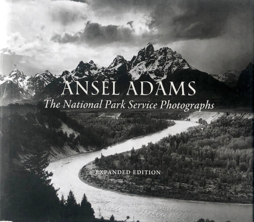 Ansel Adams: The National Park Service Photographs (Expanded Edition)