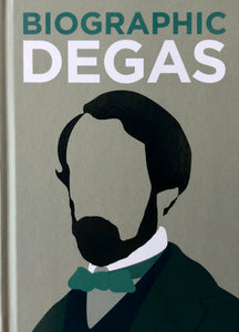 Biographic: Degas