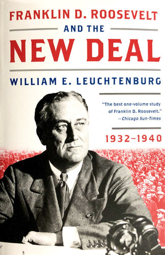 Franklin D. Roosevelt and the New Deal: 1932-1940