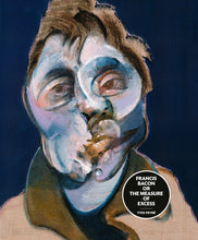 Load image into Gallery viewer, Francis Bacon or the Measure of Excess
