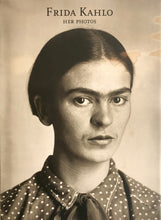 Load image into Gallery viewer, Frida Kahlo: Her Photos