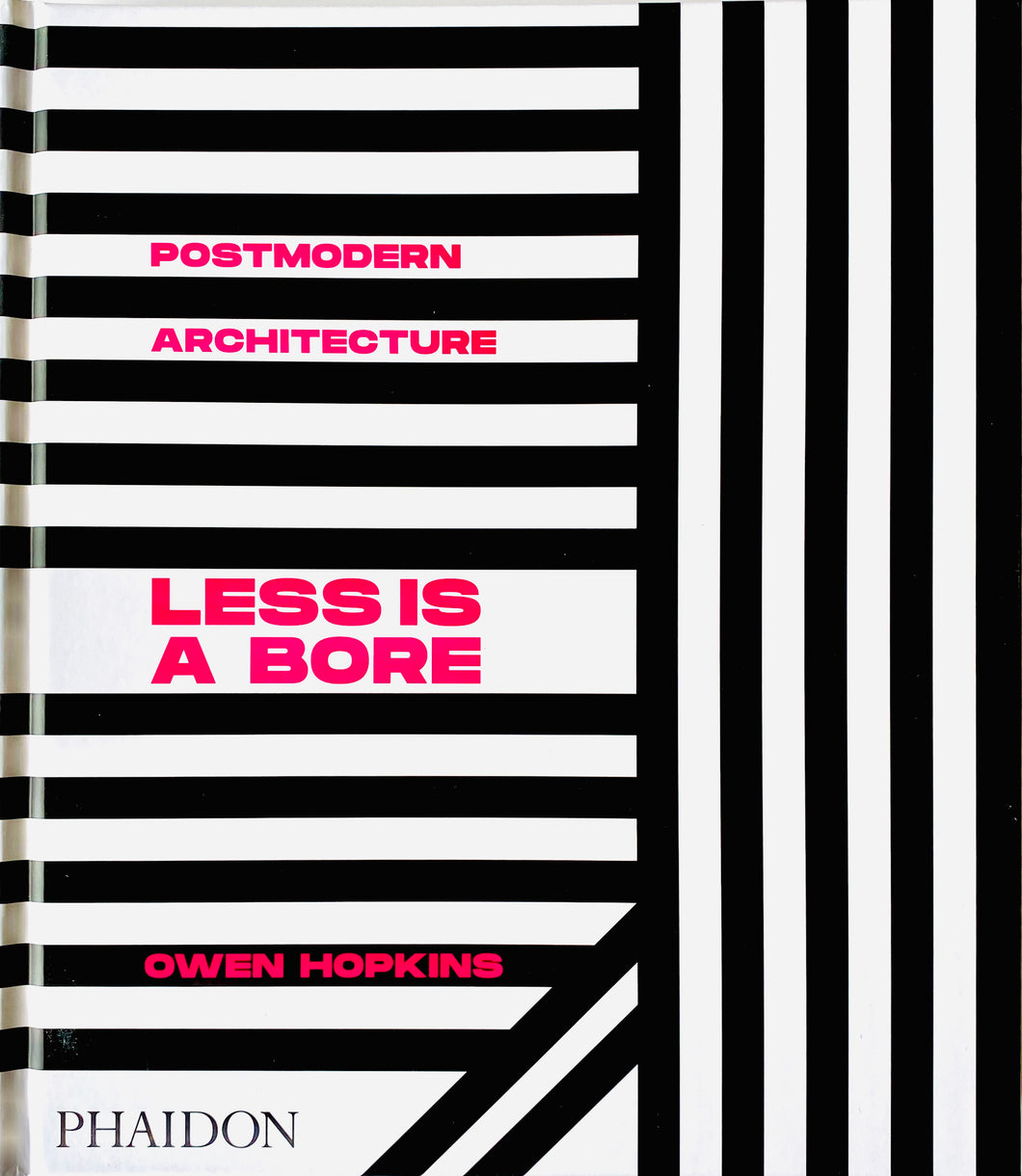 Post Modern Architecture: Less Is A Bore