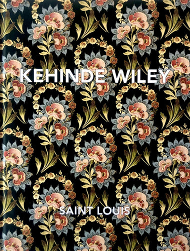 Kehinde Wiley: Saint Louis