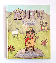 Load image into Gallery viewer, Kutu: The Tiny Inca Princess (La Ñusta Diminuta)
