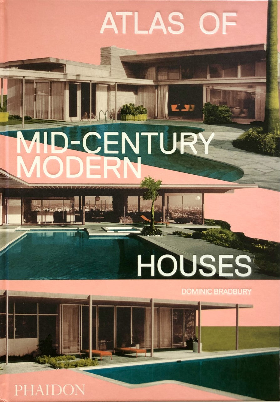 Atlas of Mid-Century of Modern Houses