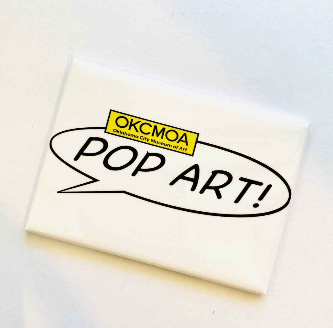 OKCMOA Pop Art! Magnet