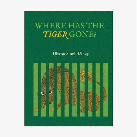 Where has the tiger gone book cover. Image credit: Tara books