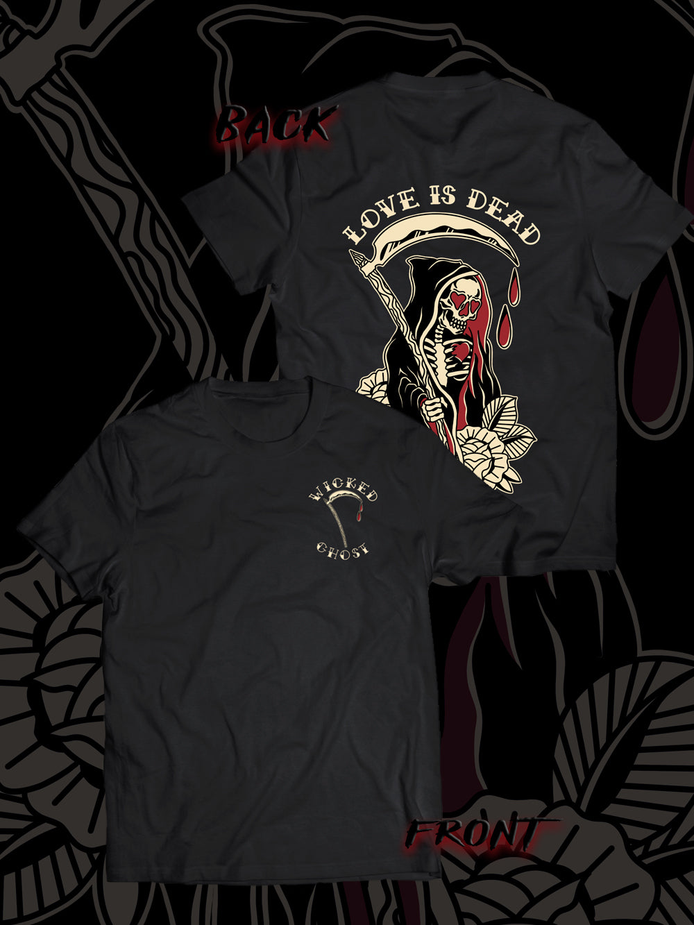 Love Is Dead T-Shirt (Front And Back Design)