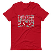We Can Sell Wine & Yoga Pants T-Shirt
