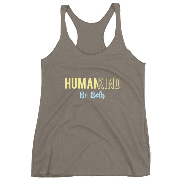 Human Kind Be Both Racerback Tank