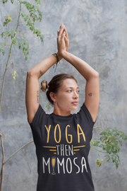 Yoga Then Mimosa T-Shirt