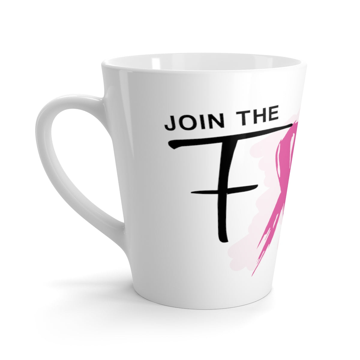 Join The Fight Breast Cancer Latte mug
