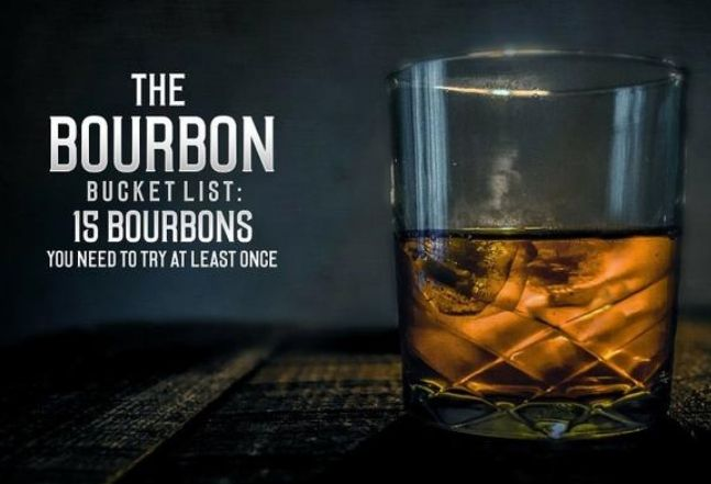The Bourbon Bucket List: The 20 Best Bourbons You Need to Try at Least Once