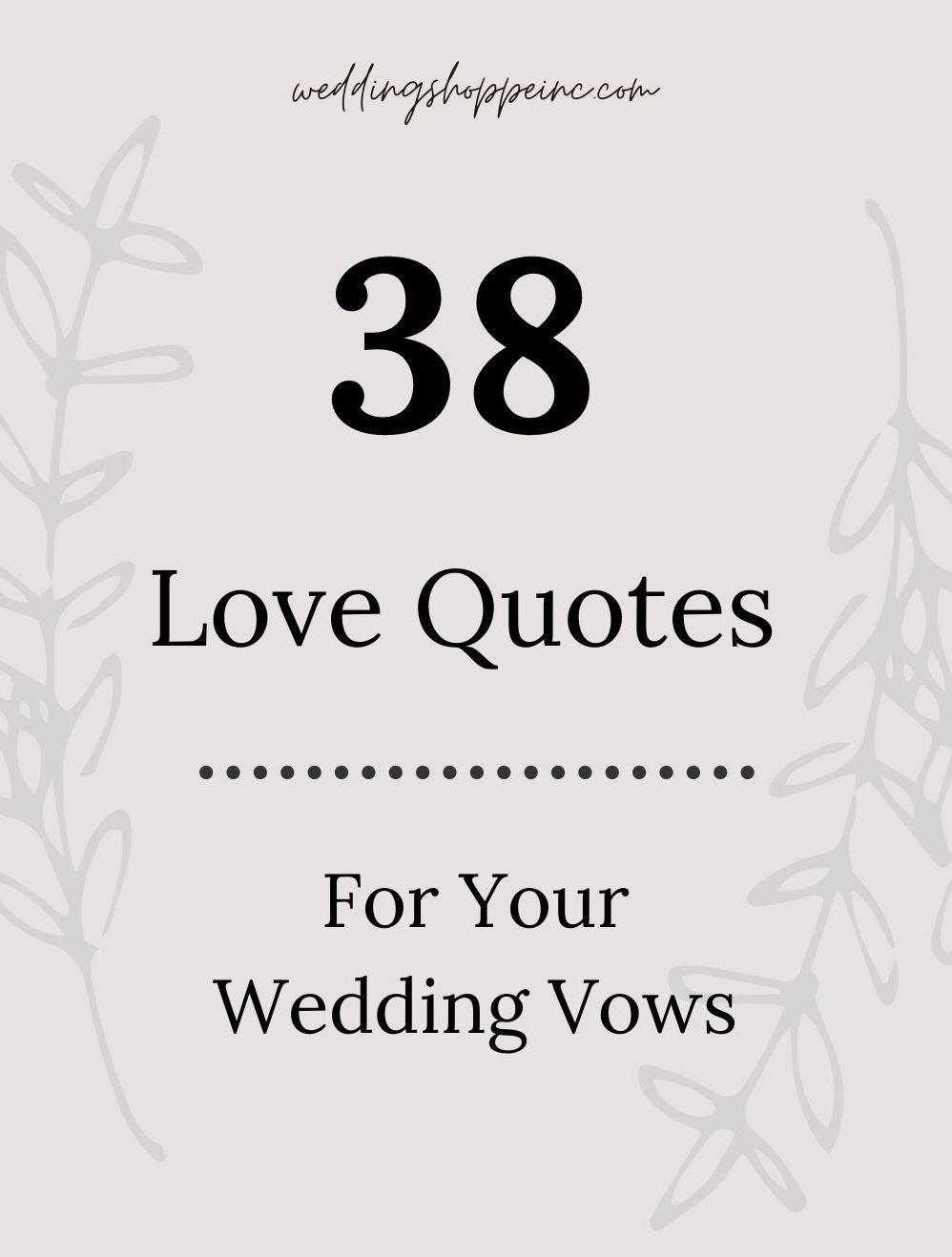38 Love Quotes For Your Wedding Vows Wedding Shoppe