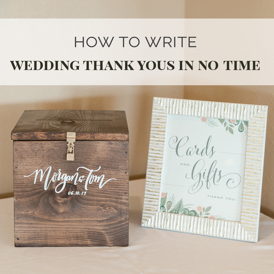 How to Write Wedding Thank You Notes in No Time – Wedding