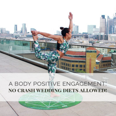A Body Positive Engagement: No Crash Wedding Diets Allowed