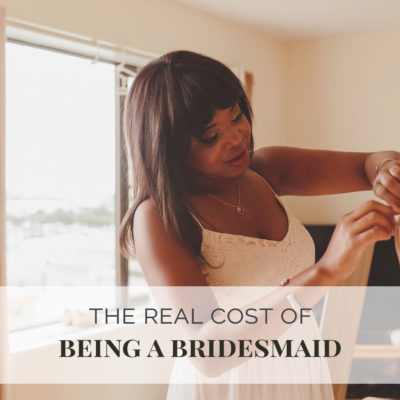 The Real Cost Of Being A Bridesmaid
