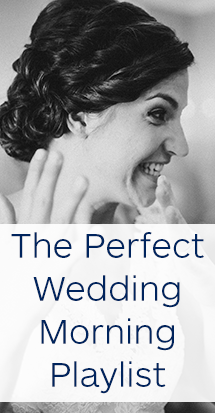 The-perfect-wedding-morning-playlist