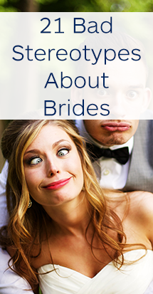 bad stereotypes about brides