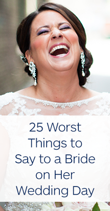 25-Worst-Things-to-Say-to-A-Bride