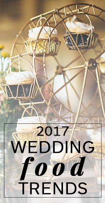 2017 Wedding Food Trends