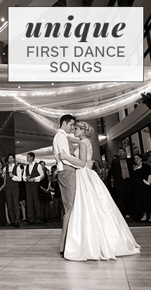Unique First Dance Songs | The Wedding Shoppe Inc.