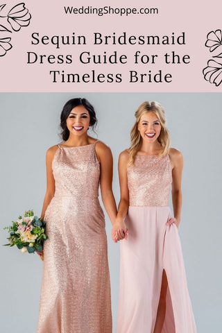 sequin bridesmaid dresses for the timeless bride