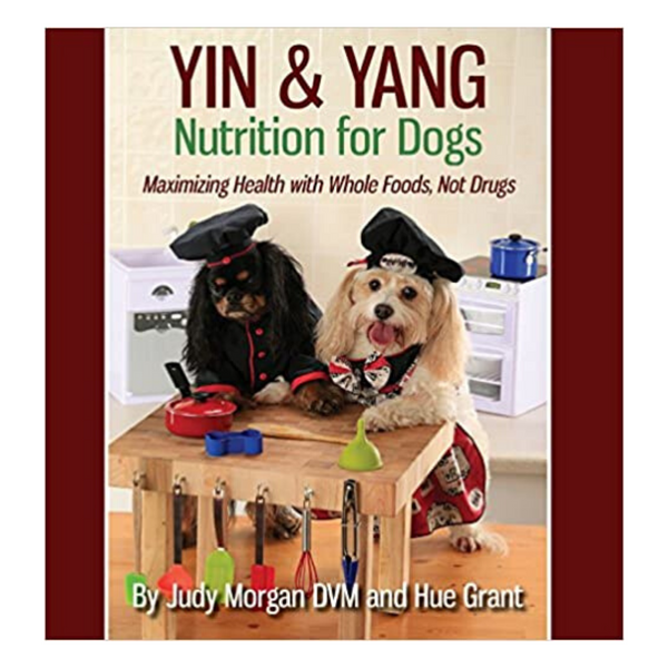 Yin & Yang Nutrition for Dogs Book