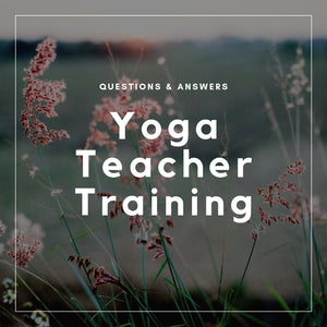 Q&A Yoga Teacher Training