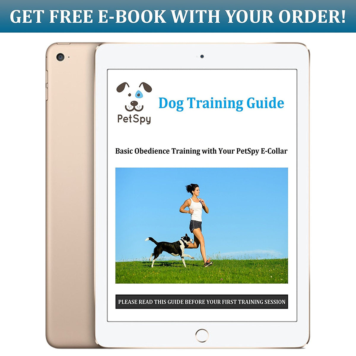 Get free e-book with dog training tips from PetSpy with your order