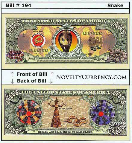 Snake Novelty Currency Bill