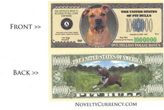 Pitbull Dog Novelty Currency Bill