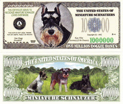 Miniature Schnauzer Dog Novelty Currency Bill