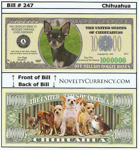 Chihuahua Dog Novelty Currency Bill