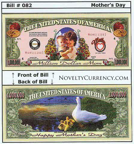Happy Mother's Day (Million Dollar Mom) Novelty Currency Bill