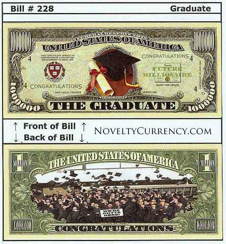 The Graduate Novelty Currency Bill