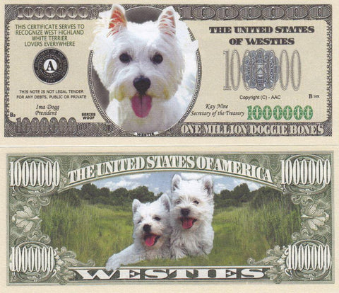 Westie Dog Novelty Currency Bill
