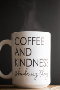 Coffee and Kindness Mug
