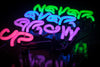 Never Ever Grow Up Neon Sign