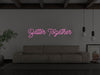 Better Together LED Neon Sign