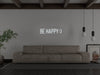Be Happy LED Neon Sign