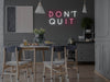 Don't Quit Do It LED Neon Sign