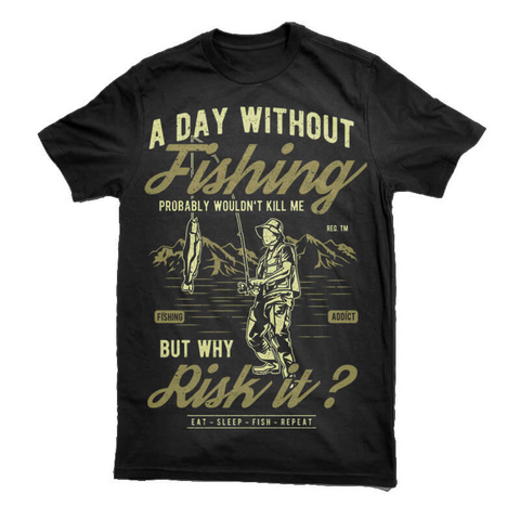 A Day Without Fishing