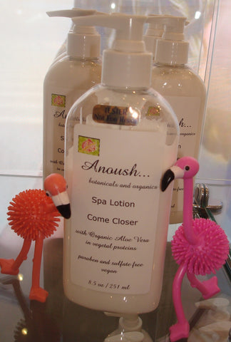 Anoush botanicals and organics Spa Lotion Come Closer
