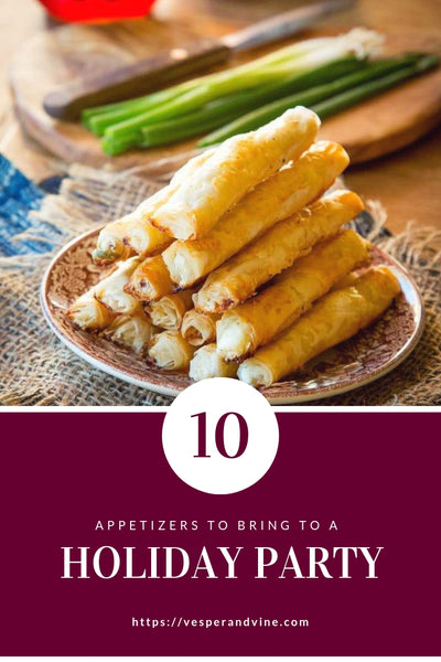 10 Appetizers to Bring to a Holiday Party | Vesper & Vine