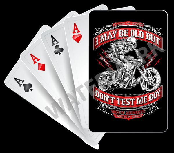 "SONS OF ARTHRITIS ""DON'T TEST ME BOY"" PLAYING CARDS"